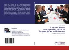 Buchcover von A Review of Risk Management: Financial Services Sector in Zimbabwe