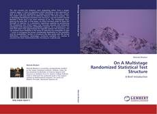 Couverture de On A Multistage Randomized Statistical Test Structure