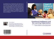 Emotional Intelligence and the Learning Organization的封面