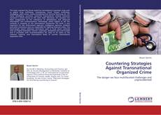 Bookcover of Countering Strategies Against Transnational Organized Crime