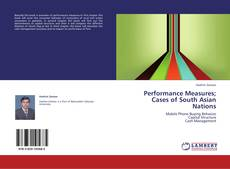Bookcover of Performance Measures; Cases of South Asian Nations