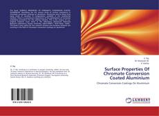 Couverture de Surface Properties Of Chromate Conversion Coated Aluminium