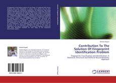 Couverture de Contribution To The Solution Of Fingerprint Identification Problem