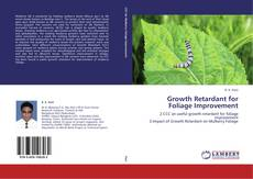 Bookcover of Growth Retardant for Foliage Improvement