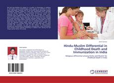 Bookcover of Hindu-Muslim Differential in Childhood Death and Immunization in India