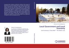 Bookcover of Local Government and Local Economy