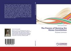 Portada del libro de The Process of Revising the Kiowa Constitution