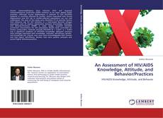 Portada del libro de An Assessment of HIV/AIDS Knowledge, Attitude, and Behavior/Practices