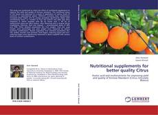 Bookcover of Nutritional supplements for better quality Citrus