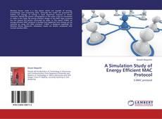 A Simulation Study of Energy Efficient MAC Protocol的封面