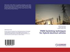 Bookcover of PWM Switching techniques for Hybrid electrical vehicles