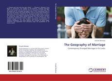 Bookcover of The Geography of Marriage