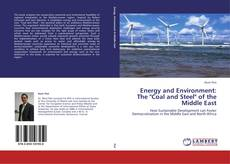 "Bookcover of Energy and Environment: The ""Coal and Steel"" of the Middle East"