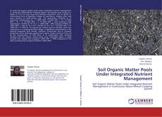 Bookcover of Soil Organic Matter Pools Under Integrated Nutrient Management