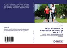 Bookcover of Effect of exercise on physiological variations as per prakriti
