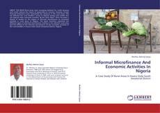 Borítókép a  Informal Microfinance And Economic Activities In Nigeria - hoz