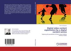 Couverture de Digital video content exploitation by a digital content service
