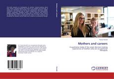 Bookcover of Mothers and careers