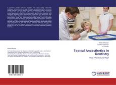 Couverture de Topical Anaesthetics in Dentistry