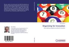 Copertina di Organising for Innovation