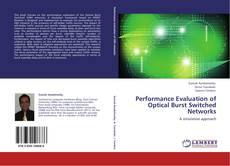 Copertina di Performance Evaluation of Optical Burst Switched Networks