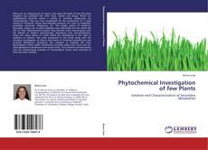 Borítókép a  Phytochemical Investigation of few Plants - hoz