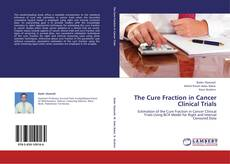 Buchcover von The Cure Fraction in Cancer Clinical Trials