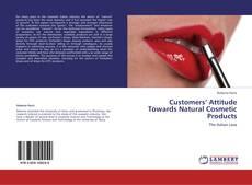 Copertina di Customers' Attitude Towards Natural Cosmetic Products