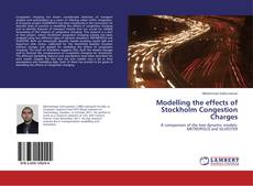 Bookcover of Modelling the effects of Stockholm Congestion Charges