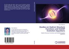 Bookcover of Studies on Hadron Structure Functions and GLDAP Evolution Equations