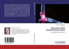 Capa do livro de Wearable Ankle Rehabilitation Robot