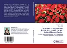 Обложка Nutritional Response of Strawberry under Eastern Indian Plateau Region
