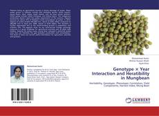 Bookcover of Genotype × Year Interaction and Heratibility in Mungbean
