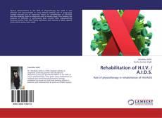 Bookcover of Rehabilitation of H.I.V. / A.I.D.S.