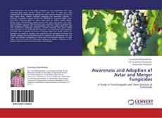 Copertina di Awareness and Adoption of Avtar and Merger Fungicides