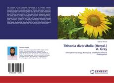 Bookcover of Tithonia diversifolia (Hemsl.) A. Gray