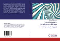 Bookcover of Socio-Economic Developmental Issues