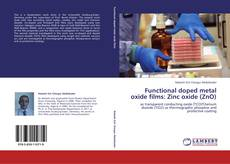 Couverture de Functional doped metal oxide films: Zinc oxide (ZnO)