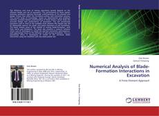 Numerical Analysis of Blade-Formation Interactions in Excavation的封面