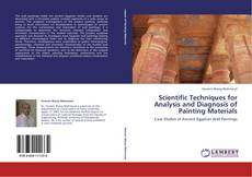 Bookcover of Scientific Techniques for Analysis and Diagnosis of Painting Materials