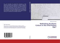 Rethinking Academic Culture in the Information Age?的封面
