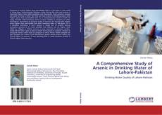 Borítókép a  A Comprehensive Study of Arsenic in Drinking Water of Lahore-Pakistan - hoz