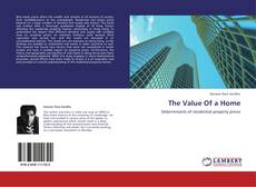 Bookcover of The Value Of a Home