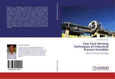 Bookcover of Low Cost Sensing Techniques of Industrial Process Variables