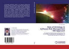 Bookcover of Role of Ontology in Software Risk Management - KM Approach