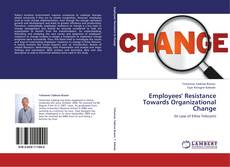 Portada del libro de Employees' Resistance Towards Organizational Change