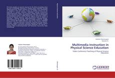 Bookcover of Multimedia Instruction in Physical Science Education