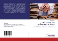 Bookcover of Extra tuition and performance in Kenya