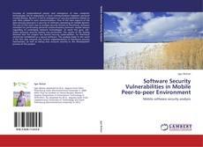 Buchcover von Software Security Vulnerabilities in Mobile Peer-to-peer Environment