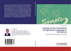 Bookcover of A Study of the Translation of Figurative Language in the Qur'an